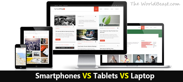 Smartphones VS Tablets VS Laptop