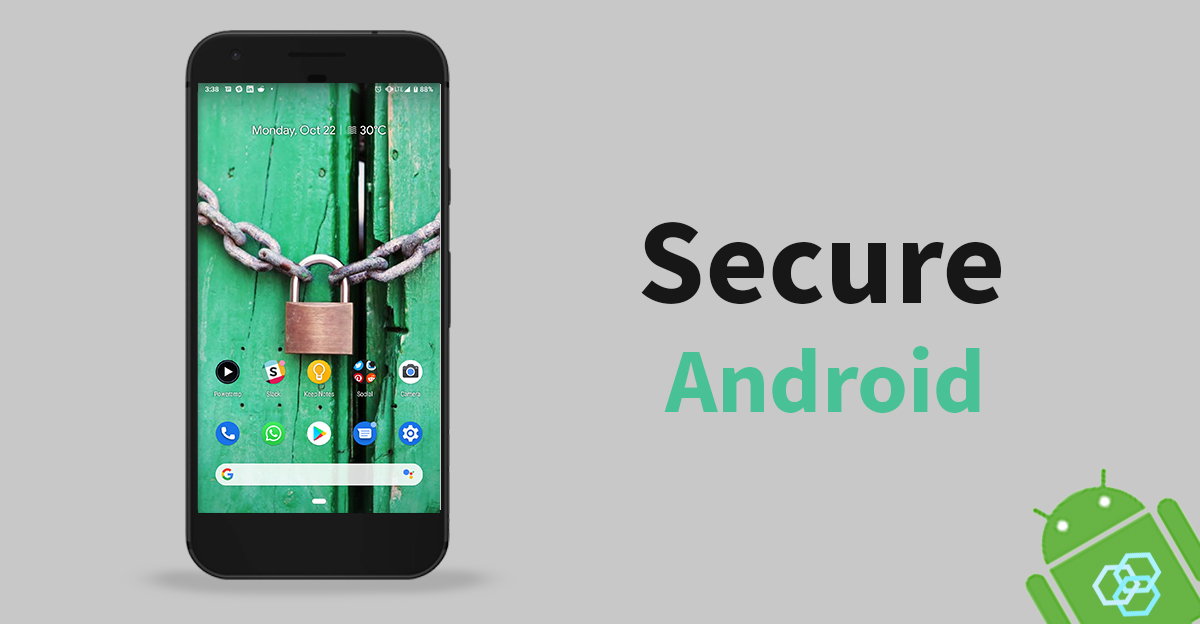 Tips to Keep Your Android Device Secure